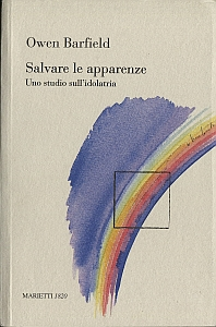 &quot;Salvare le apparenze&quot; di Owen Barfield