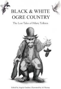 """Libro: copertina di """"Black and White Ogre"""" di Hilary Tolkien"""