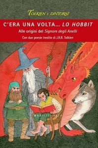 Libri: Copertina di &quot;C'era una volta... Lo Hobbit&quot;