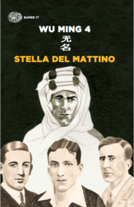 Wu Ming 4 - Stella del mattino 2