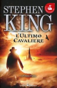 L'ultimo cavaliere - Stephen King