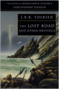 The Lost Road and other writings- History of Middle-earth 5