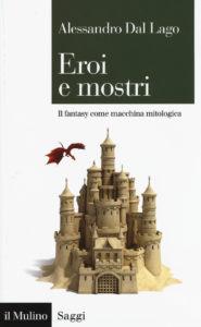 """Libro: """"Eroi e mostri"""""""