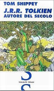 """Libro: """"J.R.R. Tolkien Autore del secolo"""" di Tom Shippey"""