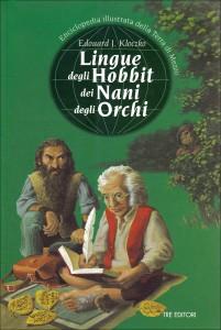 """Libri: """"Lingue degli hobbit dei nani degli orchi"""""""