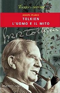 """Libro: """"Tolkien, l'uomo e il mito"""" di Joseph Pearce (Marietti 1820)"""