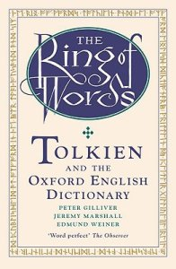 """Libro: """"The Ring of words"""" di Peter Gilliver, Jeremy Marshall ed Edmund Weiner"""
