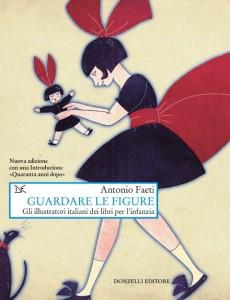 """Libro: cop """"Guardare le figure"""" di Antonio Faeti"""