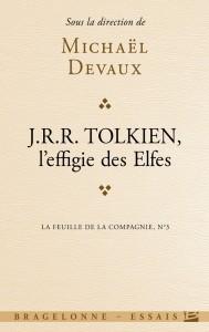 "Michaël Deavaux: ""Tolkien, l'effiges des Elfes"""