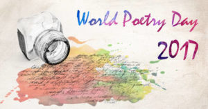 World Poetry Day 2017