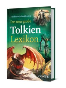 Das neue grosse Tolkien Lexicon- Friedhelm Schneidewind