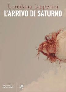L'arrivo di Saturno - Loredana Lipperini