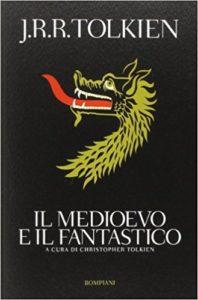 Il Medioevo e il Fantastico - Tolkien