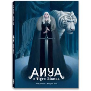 Anya e Tigra Bianca - Fred Bernard e Fracois Roca - Logosedizioni