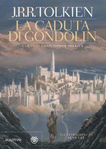 La Caduta di Gondolin - J.R.R. Tolkien - Bompiani