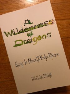 A Wilderness of Dragons - Essays in honor of Verlyn Flieger