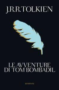 Le avventure di Tom Bombadil - edizione 2019