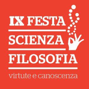 IX Festa di Scienza e Filosofia