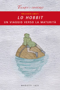 William H Green - Lo Hobbit un viaggio verso la maturità